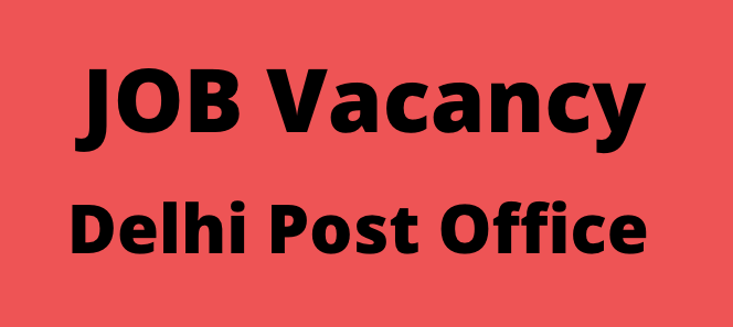 Delhi Post Office Recruitment 2020