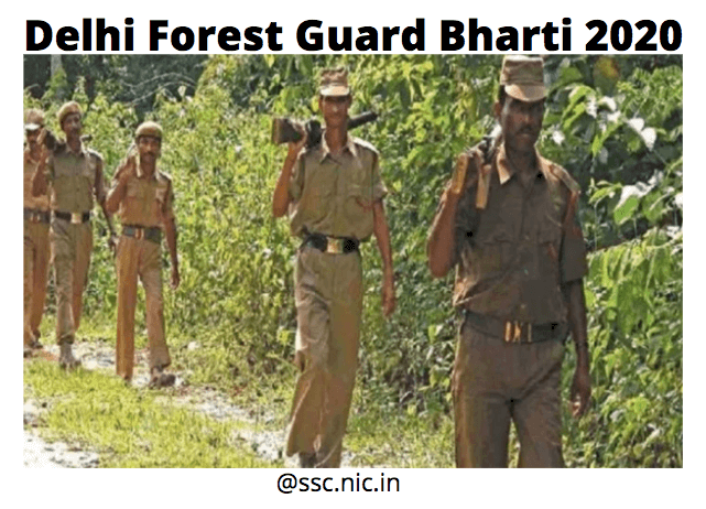 Delhi Forest Guard Bharti 2020