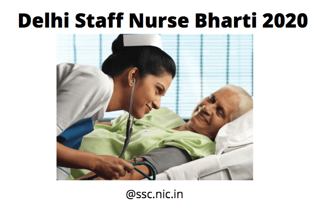 Delhi Staff Nurse Bharti 2020