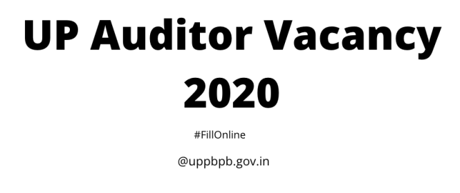 UP Auditor Vacancy 2020