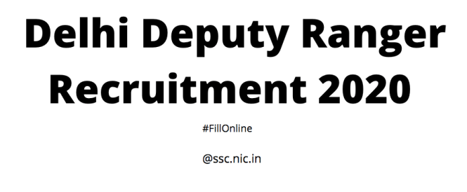 Delhi Deputy Ranger Recruitment 2020