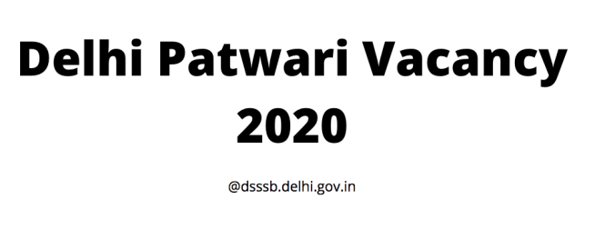 Delhi Patwari Vacancy 2020
