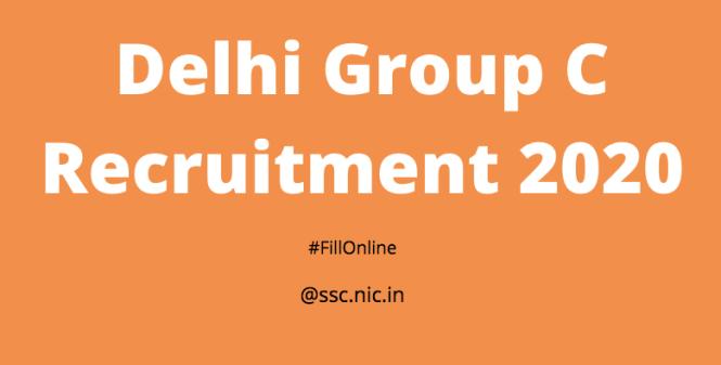 Delhi Group C Recruitment 2020