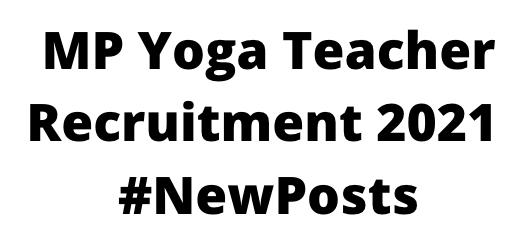 MPYoga TeacherRecruitment 2021