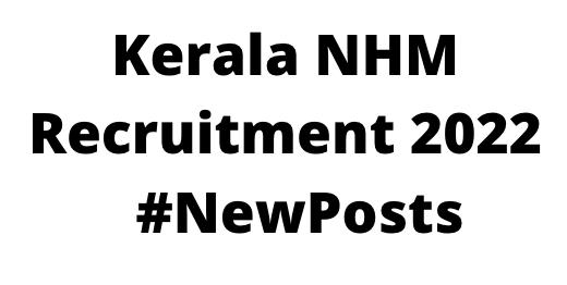 Kerala NHMRecruitment 2022