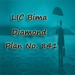 LIC Bima Diamond Plan 841 Review, Features & Benefits