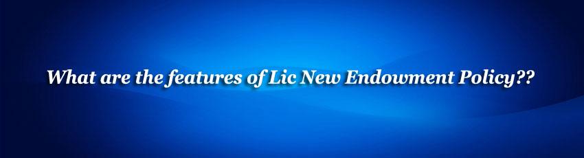 Lic New Endowment Policy