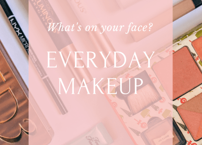 My everyday makeup - the essentials that I use every single day