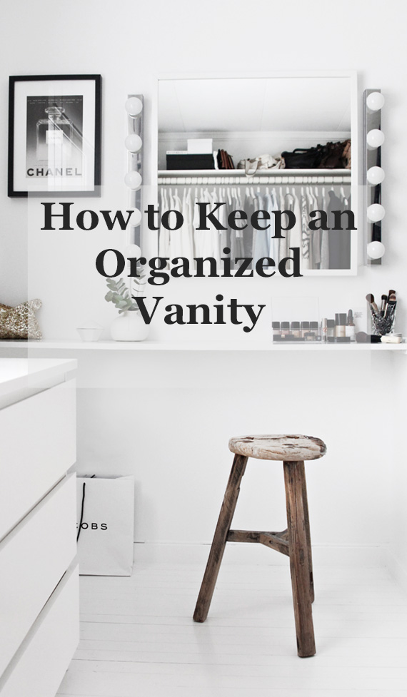 how to keep an organized vanity