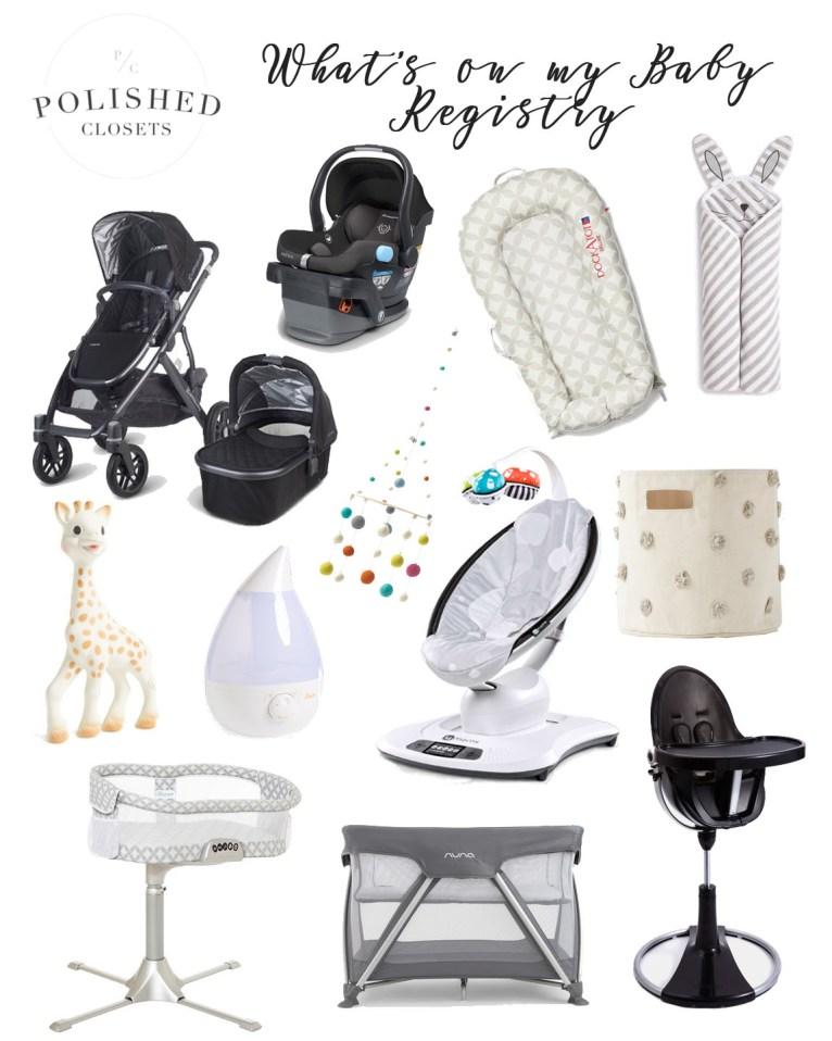 baby registry essentials // www.polishedclosets.com