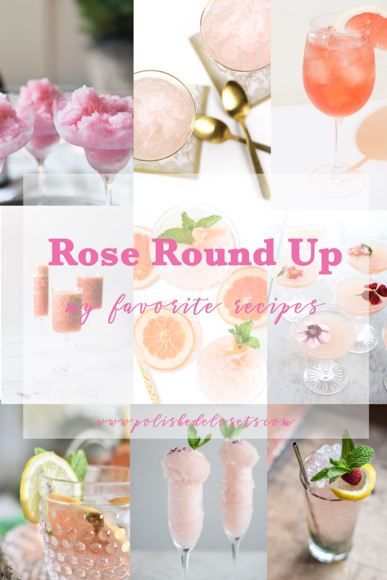 A round up of my favorite rose cocktail recipes by lifestyle and fashion blogger Maggie Kern of Polished Closets