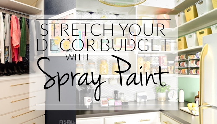 12 Ideas for Budget-Friendly Decor Updates Using Spray Paint