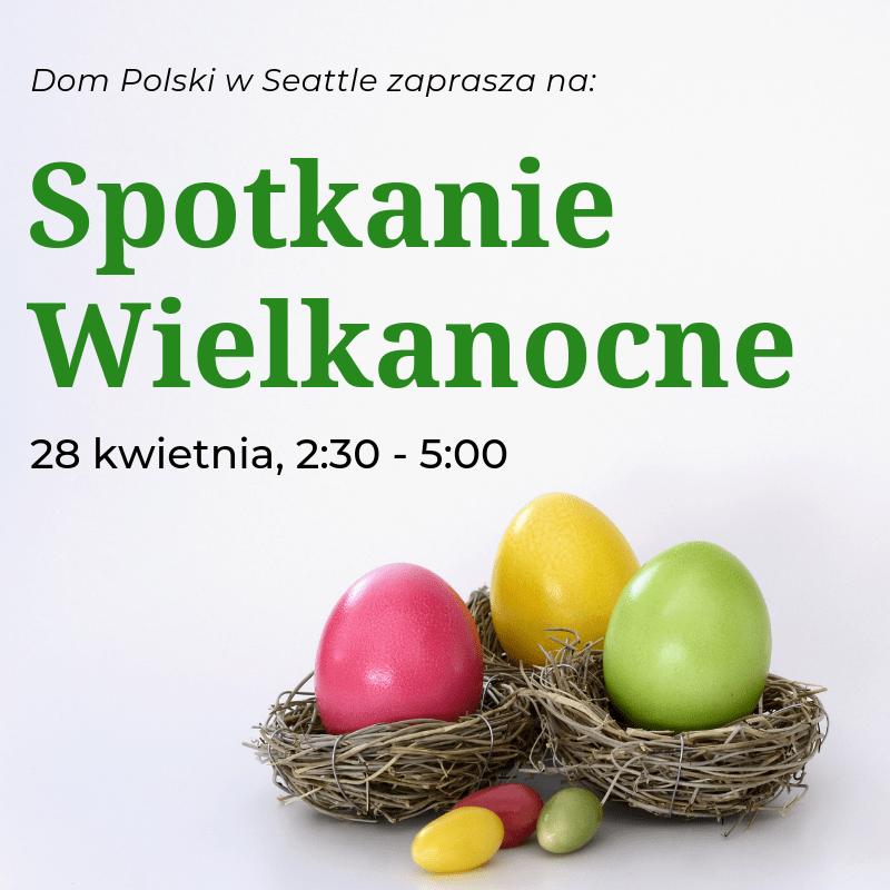 Spotkanie Wielkanocne / Easter Egg Sharing