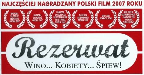 Polish Film Club OKO presents: Rezerwat (2007)
