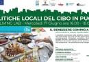 Il benessere comincia a tavola: alimentazione, salute, qualità della vita in città