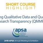 Short Course: Managing Qualitative Data and Qualitative Research Transparency (QMMR2)