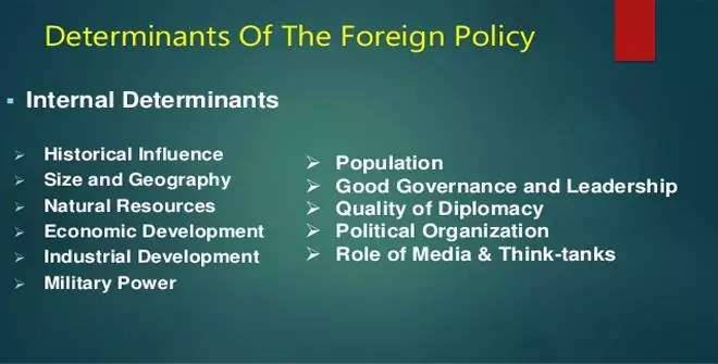 Determinants of Foreign Policy - University of Political Science