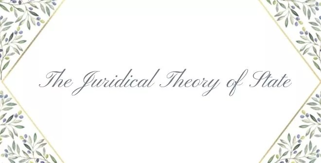 The Juridical Theory of State
