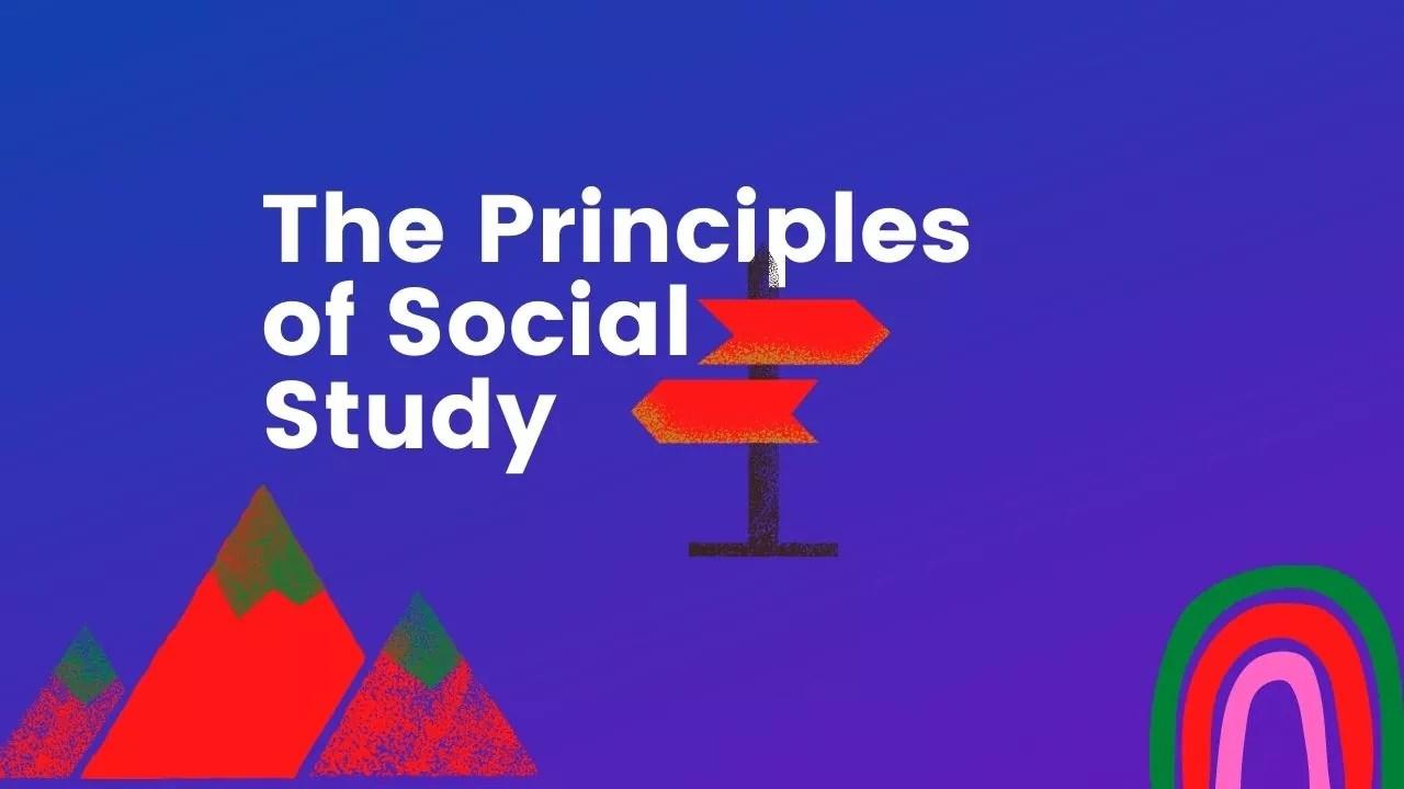 The Principles of Social Study