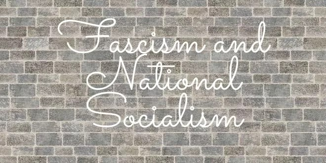 Fascism and National Socialism
