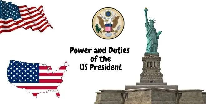 Power and Duties of the US President