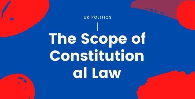 The Scope of Constitutional Law