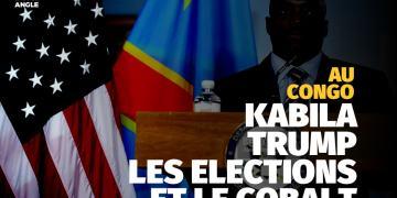 Kabila, Trump, les élections et le cobalt congolais