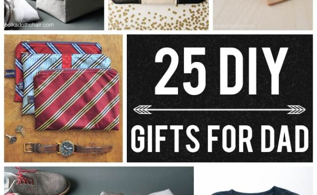 25 Diy Gifts For Dad On Polka Dot Chair Blog