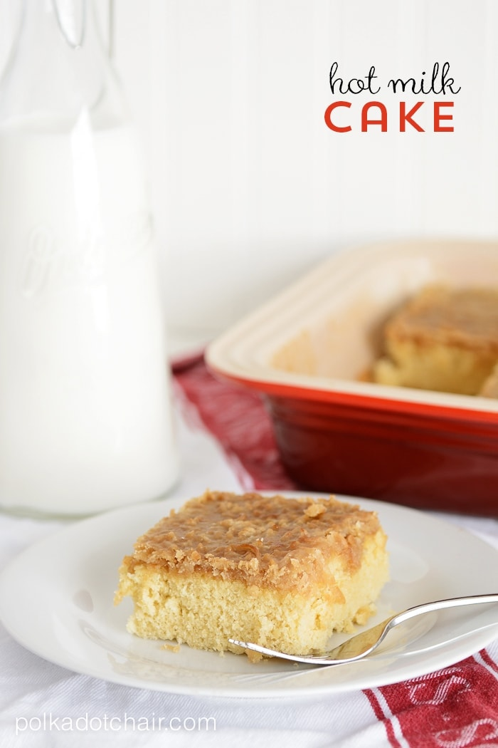 Hot Milk Cake Recipe  The Polka Dot Chair