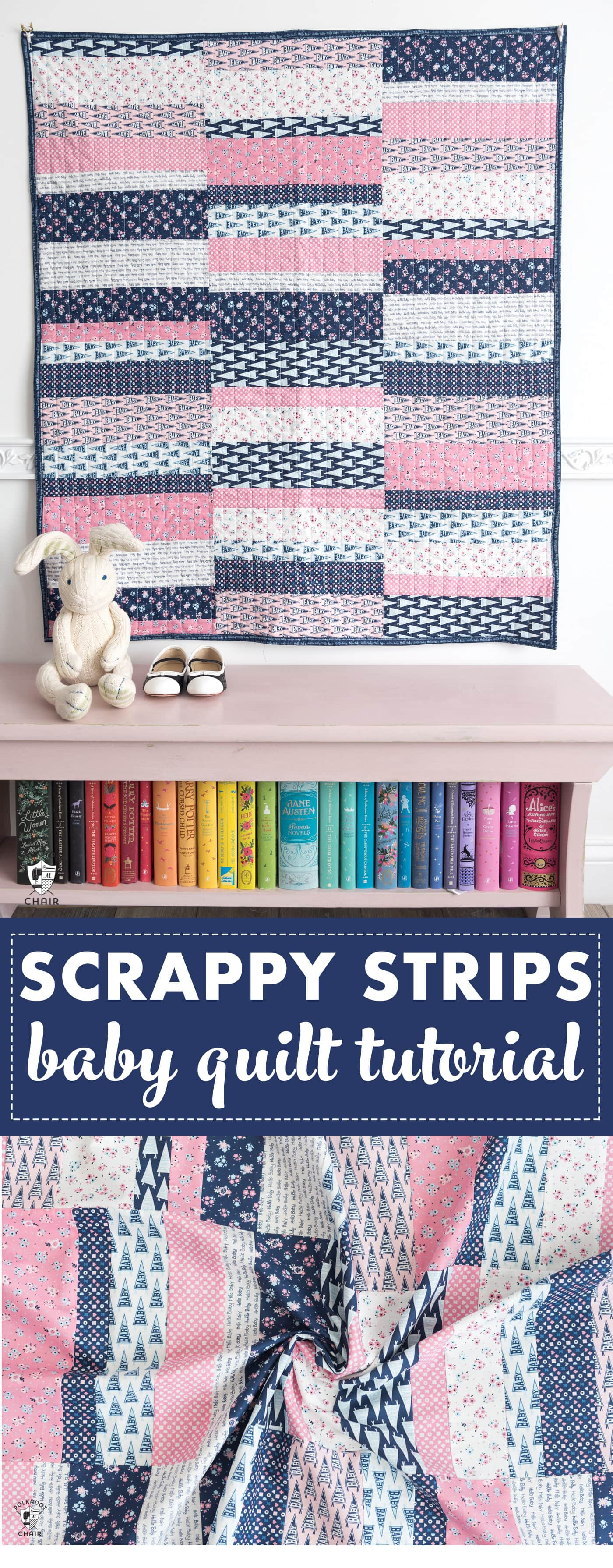 Easy Scrappy Strips Baby Quilt Tutorial  Quilt Pattern
