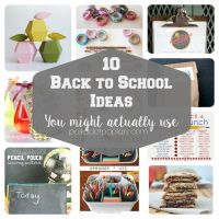 10 Back To School Ideas