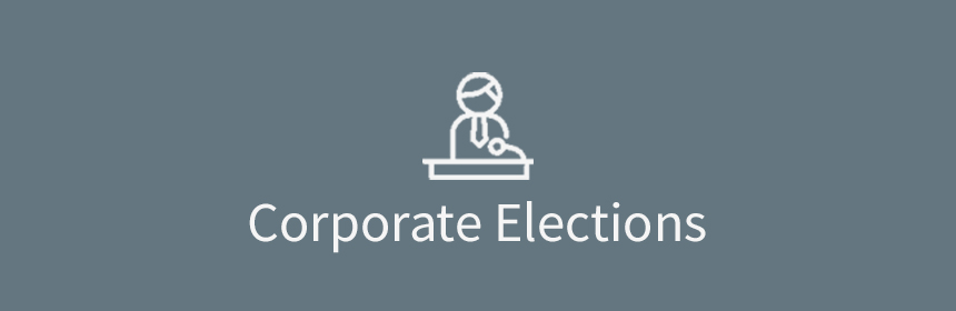 Corporations Structure, Corporate Election process & Managing Corporate Elections