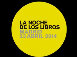 La Noche de los Libros | IX Edición | Comunidad de Madrid |  23 de abril de 2014