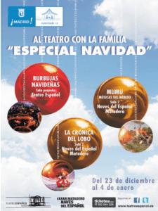 Especial Navidad 'Al teatro con la familia'   Teatro Español y Naves del Español en Matadero Madrid   Del 23 de diciembre de 2014 al 4 de enero de 2015