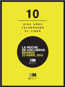'La Noche de los Libros' | Madrid 23 de abril de 2015 | '10 años celebrando el libro' | Cartel