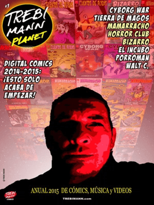 Trebi Mann Planet #1   Anual 2015 de cómics, música y vídeos de Trebi Mann