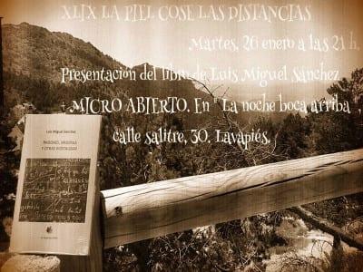 49ª 'La piel cose las distancias'   'Bolo' García   Presentación 'Pasiones, miserias y otras nostalgías' de Luis Miguel Sánchez   26/01/2016   La Noche Boca Arriba   Lavapiés - Madrid   Cartel