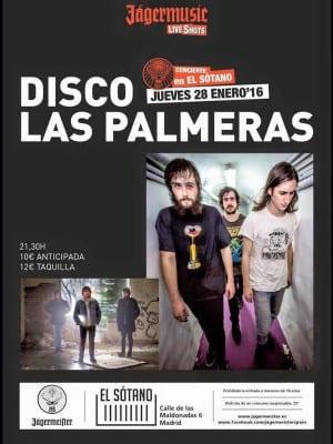 Disco Las Palmeras!   Concierto en El Sotano   Lavapiés-El-Rastro-La-Latina   Madrid   28/01/2016   Cartel