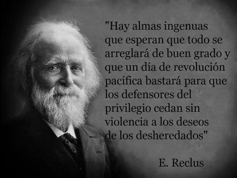 'Hay almas ingenuas que esperan...   Eliseo Reclus