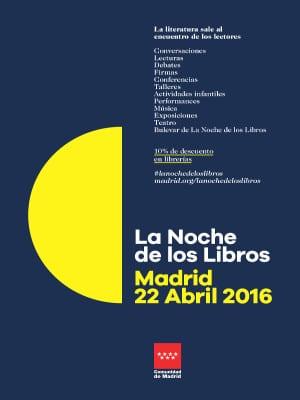 La Noche de los Libros 2016   Comunidad de Madrid   Viernes 22 de abril de 2016   Cartel