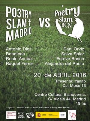 Poetry Slam Madrid vs Poetry Slam Barcelona   20/04/2016   Centro Cultural Blanquerna   Madrid   Cartel Paula Díaz
