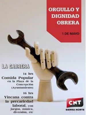 1º de Mayo 2016 | CNT Sierra Norte | 'Orgullo y dignidad obrera' | La Cabrera - Comunidad de Madrid