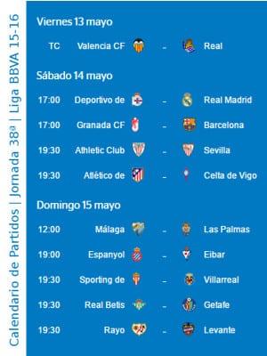 Calendario de partidos | Jornada 38ª | Liga BBVA | Temporada 2015-2016 | Del 13 al 15 de mayo de 2016