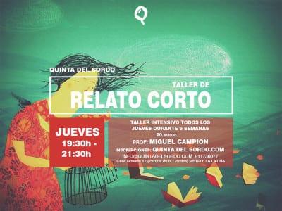 Taller Intensivo de Relato Corto por Miguel Campion en Quinta del Sordo   La Latina - Madrid   Cartel
