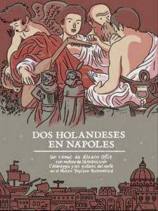 'Caravaggio y los pintores del norte' | Museo Thyssen-Bornemisza | Madrid | Del 21/06 al 18/09/2016 | 'Dos holandeses en Nápoles (2016) | Álvaro Ortiz