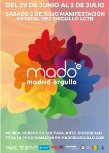 MADO 16   Madrid Orgullo 2016   Chueca - Madrid   29/06-03/07/2016   Cartel