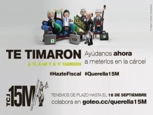 Querella 15M #HazteFiscal contra directivos de Caja Madrid   Tribunal Ciudadano de Justicia 15M   Campaña de crowdfunding en Goteo   Del 01 al 19/09/2016