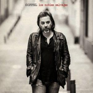 Coppel | 'Los nobles salvajes' | Portada álbum | Fotografía Javier Jimeno Maté | Diseño Emilio Lorente