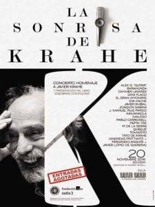 'La Sonrisa de Krahe'   Concierto homenaje a Javier Krahe   Sala Galileo Galilei   Madrid   20/11/2016   Cartel entradas agotadas