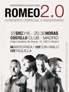 Romeo | Concierto especial 10º aniversario | Presentación nuevo disco '2.0' | Costello Club | Madrid | 22/12/2016 | Cartel